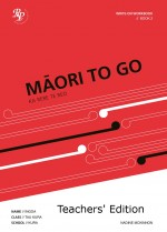 RP_Maori To Go_FA-Front_Cover_BK2 - TeacherEdition